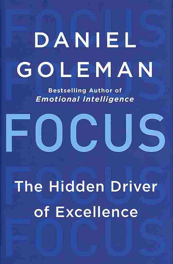 Focus By Goleman, Daniel