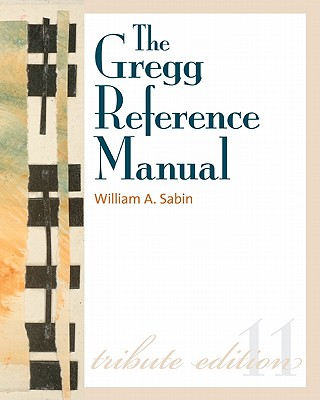 The Gregg Reference Manual By Sabin, William A.