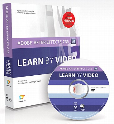 Peachpit Press Adobe After Effects Cs5: Learn by Video by Video2brain/ Taylor, Angie/ Kopriva, Todd [Paperback] at Sears.com