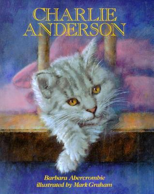 Charlie Anderson By Abercrombie, Barbara/ Graham, Mark (ILT)